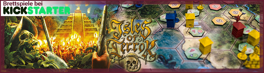 Brettspiele bei Kickstarter: Isles of Terror