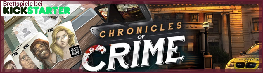 Chronicles of Crime bei Kickstarter