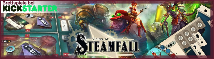 Crisis at Steamfall bei Kickstarter