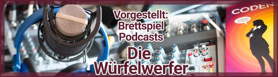 """Vorgestellt: Brettspiel Podcast """"Die Würfelwerfer"""""""
