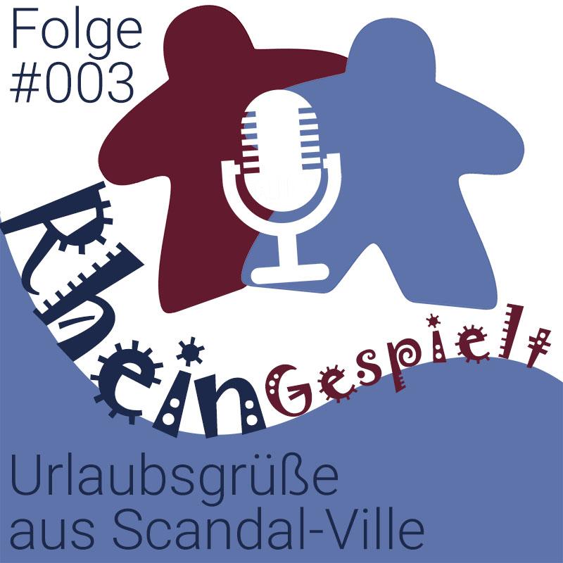 RheinGespielt Podcast Folge 003
