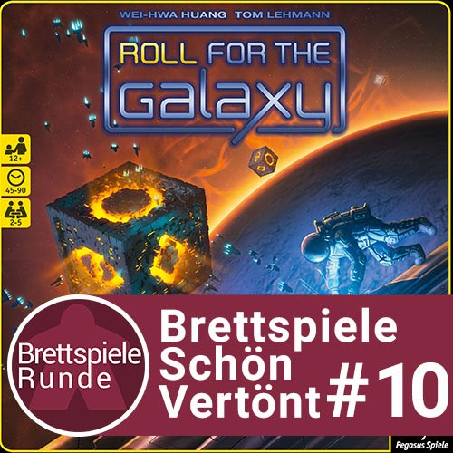 BSV Folge 10: Roll for the Galaxy