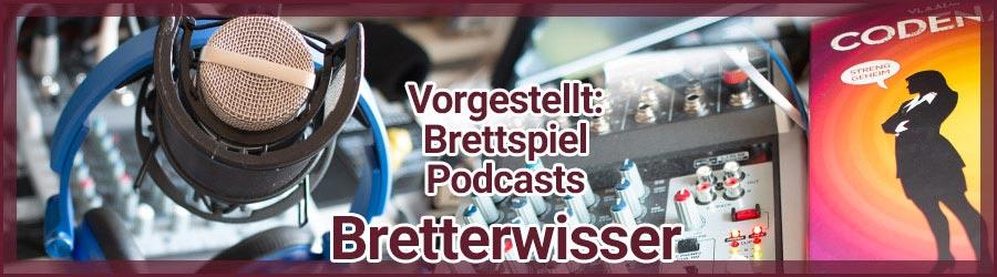 Podcast vorgestellt: Bretterwisser