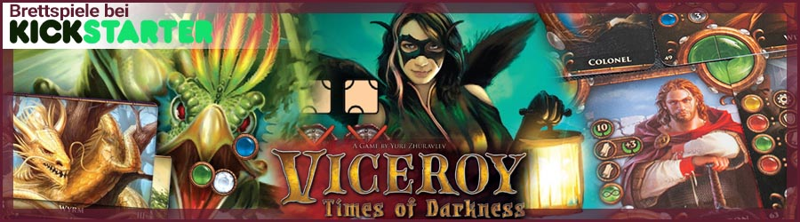 Kickstarter: Viceroy - Times of Darkness