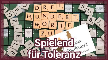 300 Worte zu: Spielend für Toleranz