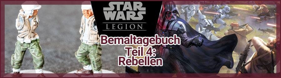 Star Wars Legion Bemaltagebuch Teil 4