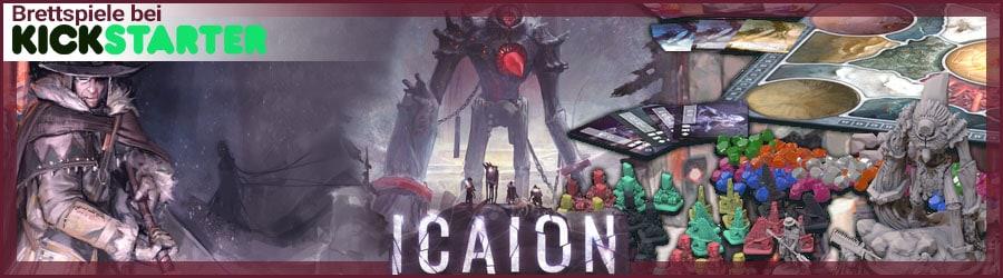 Brettspiele bei Kickstarter - Icaion