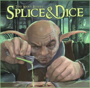 Too Many Bones: Splice and Dice