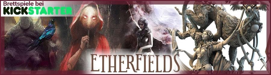 Etherfields Brettspiel bei Kickstarter
