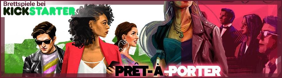 Preêt-à-Porter Brettspiel bei Kickstarter