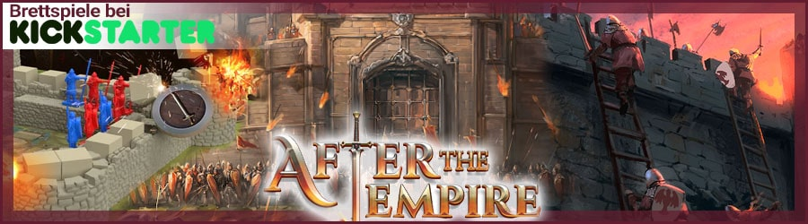 Brettspiele bei Kickstarter: After the Empire