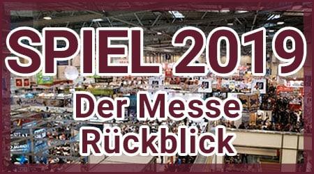SPIEL 2019 Rückblick