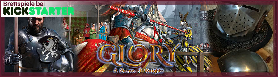 Glory: A Game of Knights bei Kickstarter