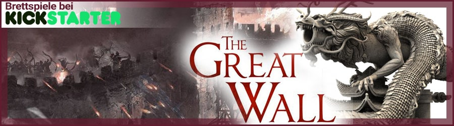 The Great Wall bei Kickstarter