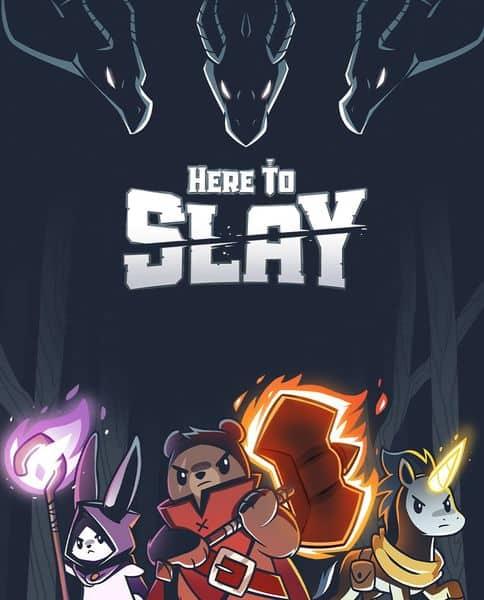 Here to Slay - Kickstarter
