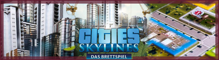 Brettspiel Rezension Cities Skyline