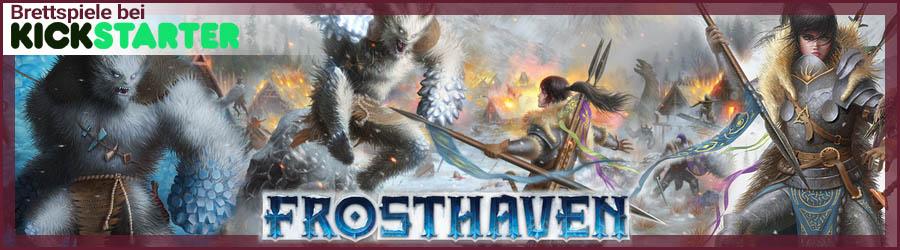 Brettspiele bei Kickstarter: Frosthaven