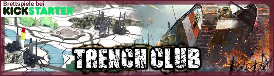 Trench Club - Brettspiel bei Kickstarter