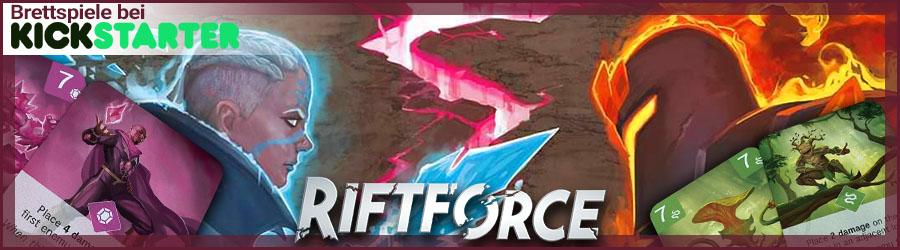 Brettspiele bei Kickstarter: RIFTFORCE