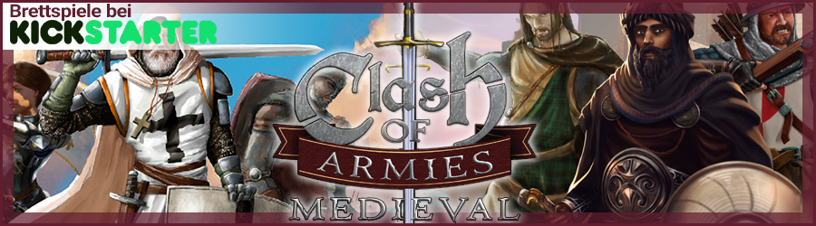 Brettspiele bei Kickstarter: Clash of Armies