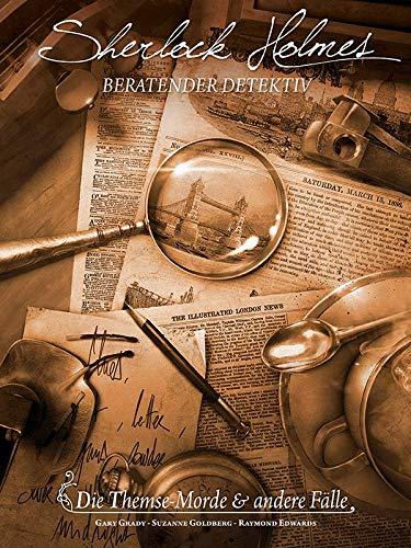 Sherlock Holmes: Beratender Detektiv - Die Themse-Morde & andere Fälle